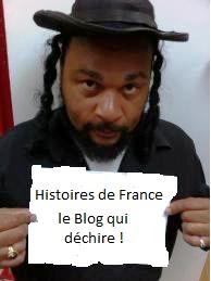 Histoires de France, le Blog qui déchire !